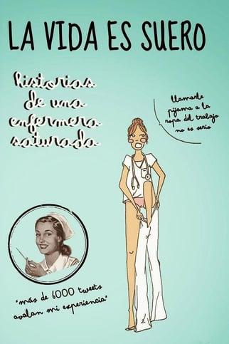 Blog-Imagen-Frases-de-enfermeria-regalos-libro-la-vida-es-suero-Credifiel-May20
